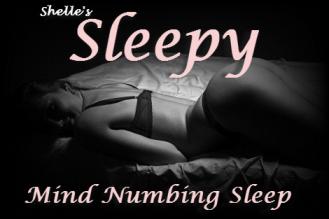 Mind Numbing SLEEP
