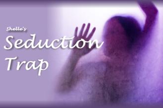 Seduction Trap