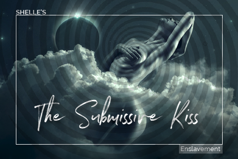 The Submissive Kiss