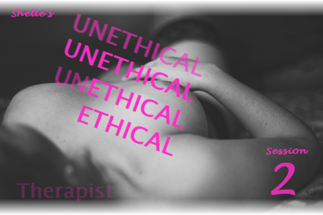 The Unethical Therapist - Session 2