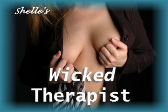 The Unethical Therapist - Wicked Therapist