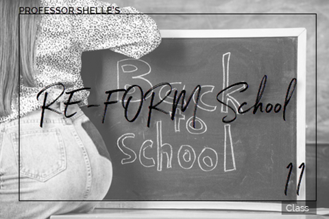 Domina's ReForm School - Class #11