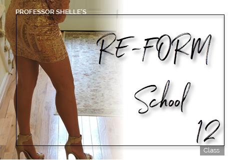 Domina's ReForm School - Class #12