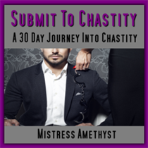 Submit To Chastity - A 30 Day Journey