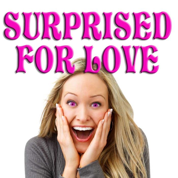 Surprised for LOVE