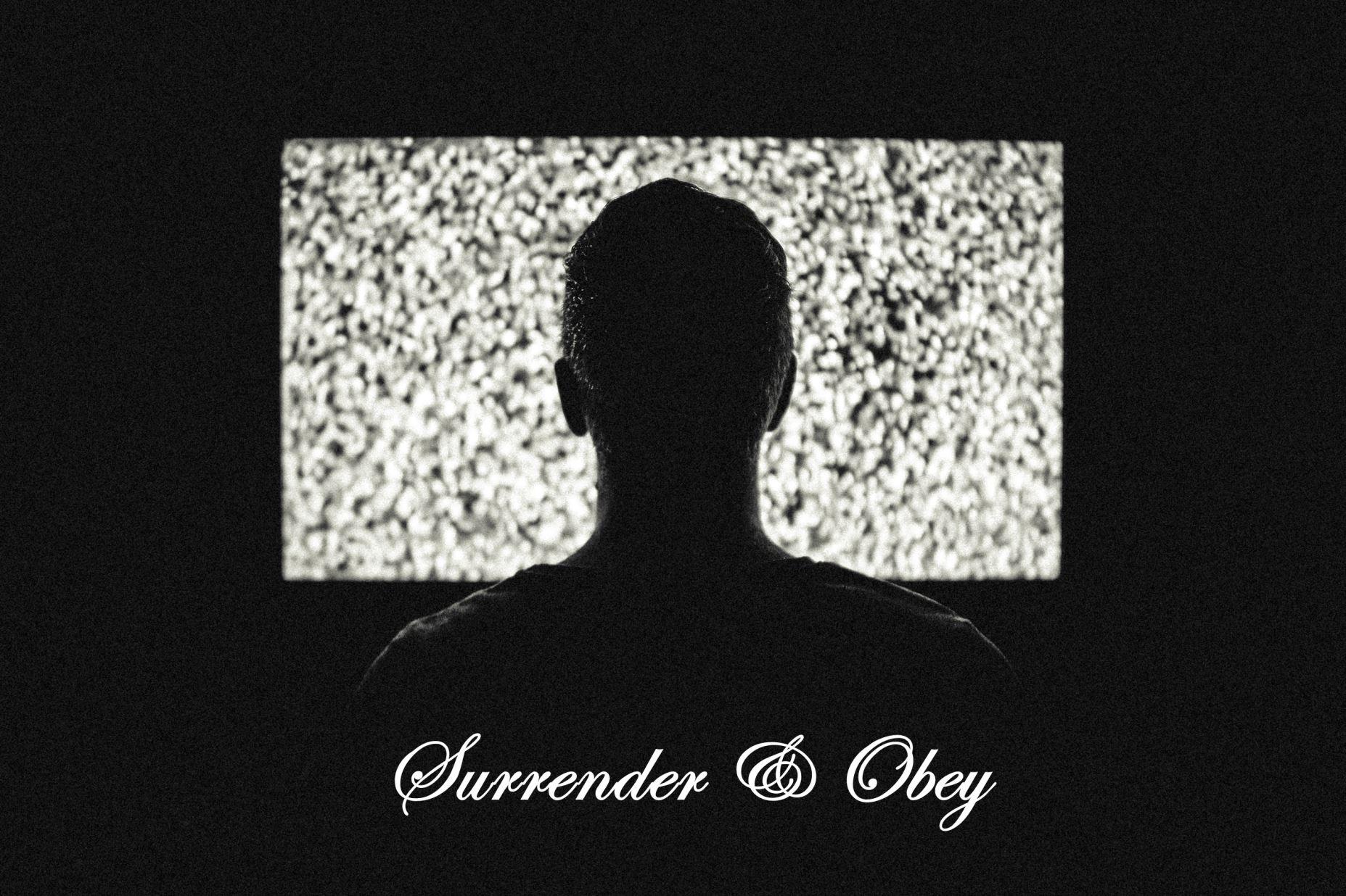 Surrender & Obey