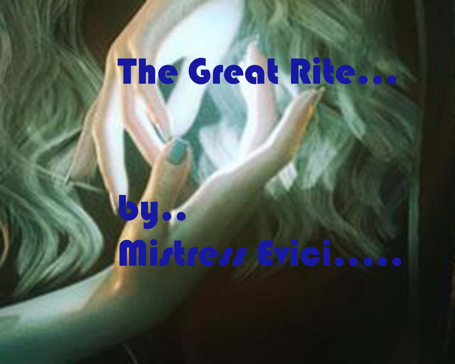 The Great Rite