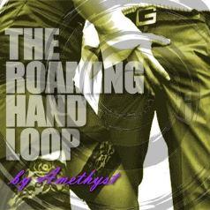 The Roaming Hands Loop