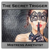The Secret Trigger
