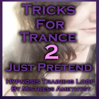Tricks For Trance 2 - Just Pretend