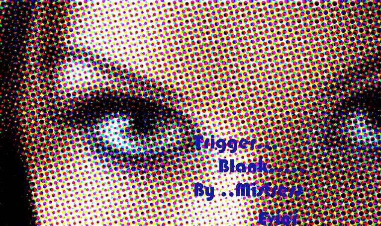 Trigger: Blank