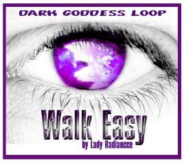 Dark Goddess Loop - Walk Easy .mp3
