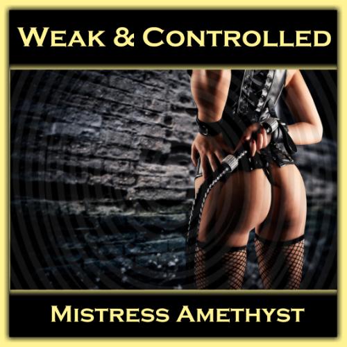 Weak & Controlled