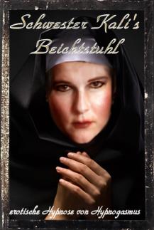 Schwester Kali's Beichtstuhl