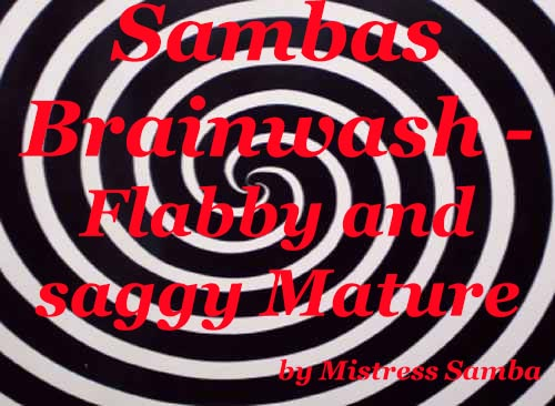 Sambas Brainwash flabby and saggy Mature