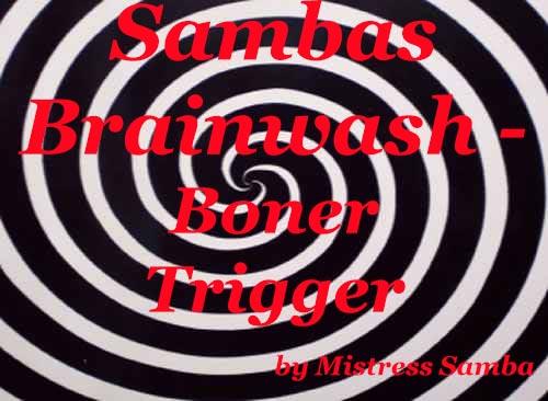 Sambas Brainwash - Boner Trigger