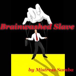 Brainwashed Slave