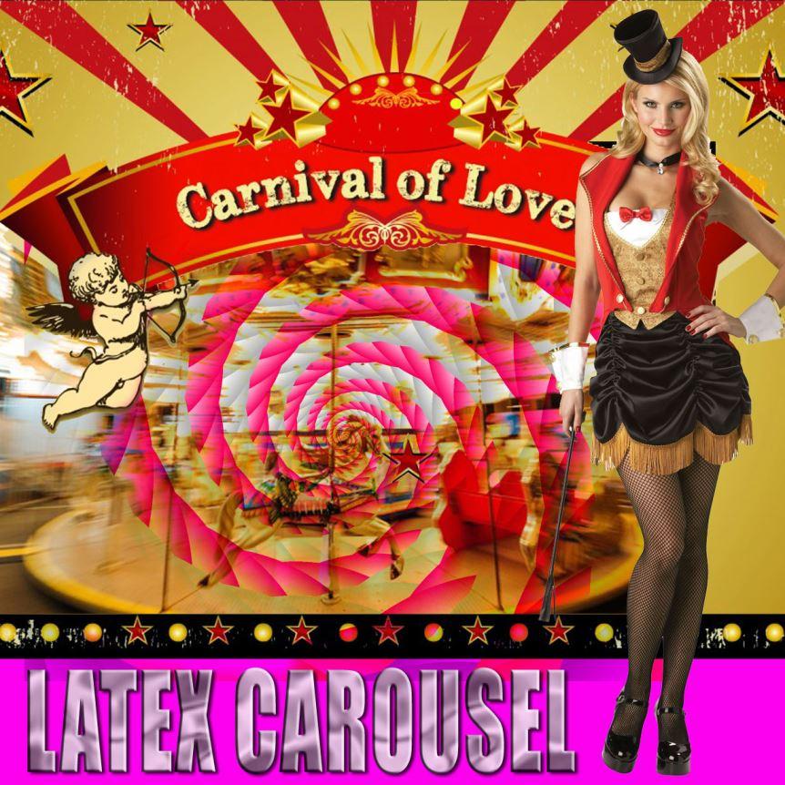 Carnival of LOVE LATEX Carousel