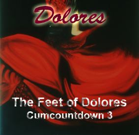 Cumcountdown 3 - The Feet Of Dolores