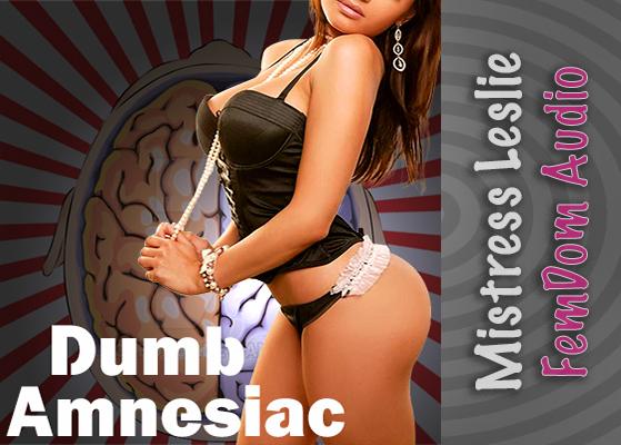 Dumb Amnesiac
