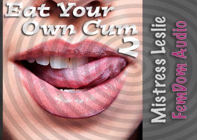 Eat Your Own Cum 2
