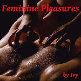 Feminine Pleasures