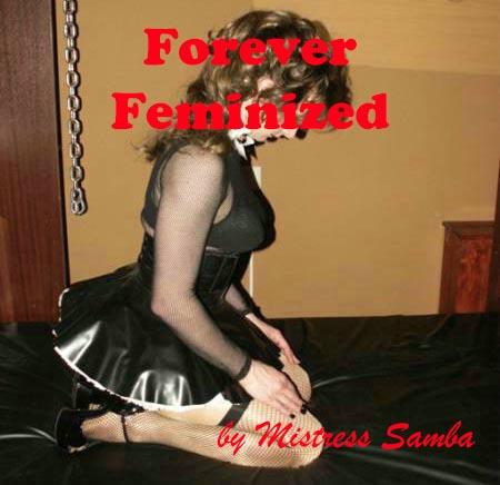 Forever Feminized