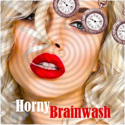 Horny Brainwash