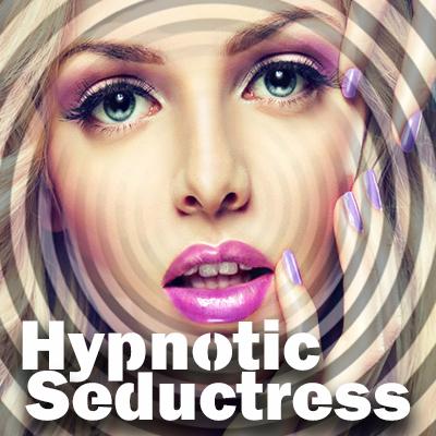 Hypnotic Seductress
