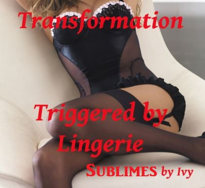 Sublimes Ivy - Triggered by Lingerie