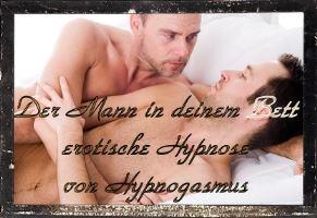 Der Mann in deinem Bett - erotische Gay trancese