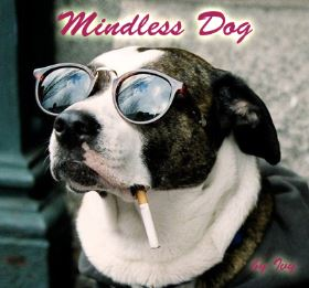 Mindless Dog