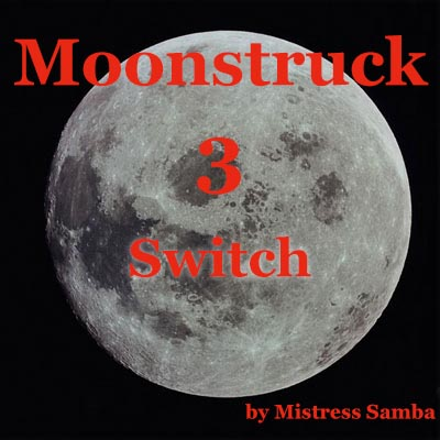 Moonstruck - Secret Switch