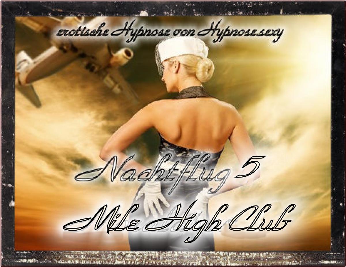 Nachtflug 5 - Mile High Club