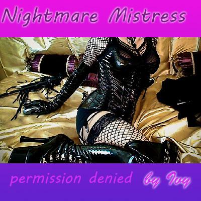 Nightmare Mistress-permission denied