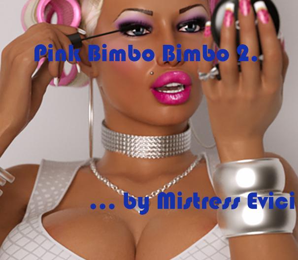 Pink Bimbo Bimbo 2