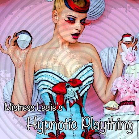 Hypnotic Plaything