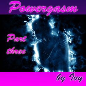 Powergasm 3