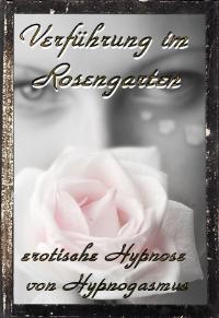 Verführung im Rosengarten