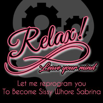 Become Sissy Whore Sabrina