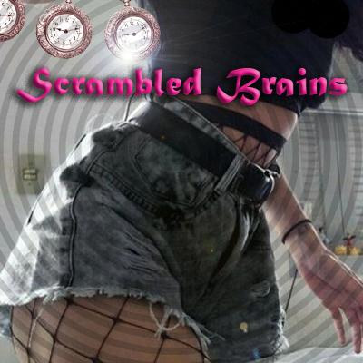 Scrambled Brains
