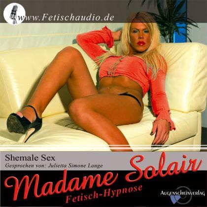 Shemale Sex - Eine Fetisch Hypnose