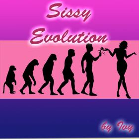Sissy Evolution