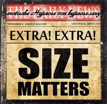Size Matters - Du hast es nicht besser verdient
