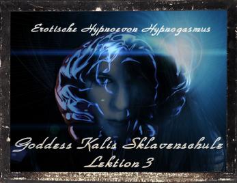 Goddess Kalis Sklavenschule - Lektion 3