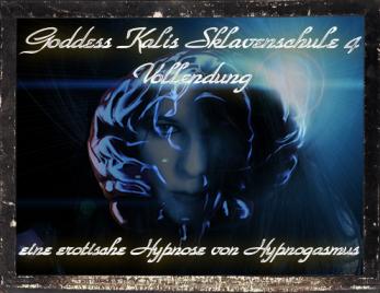 Goddess Kalis Sklavenschule - Lektion 4