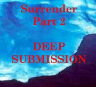 Surrender Part 2 - Deep submission