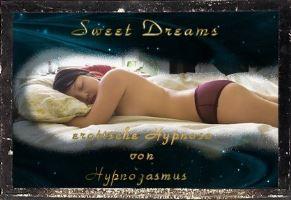 Sweet Dreams - erotische Hypnose zum Einschlafen