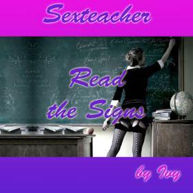 Sexteacher Read the Signs