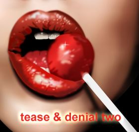 Tease and denial 2